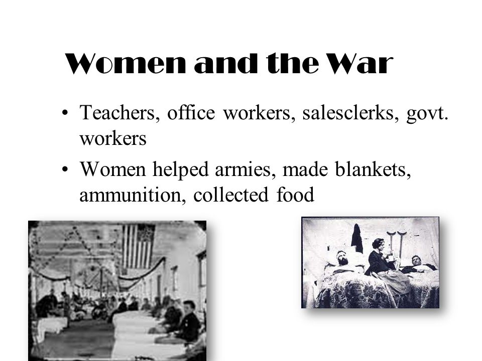 Women and the War Teachers, office workers, salesclerks, govt. workers