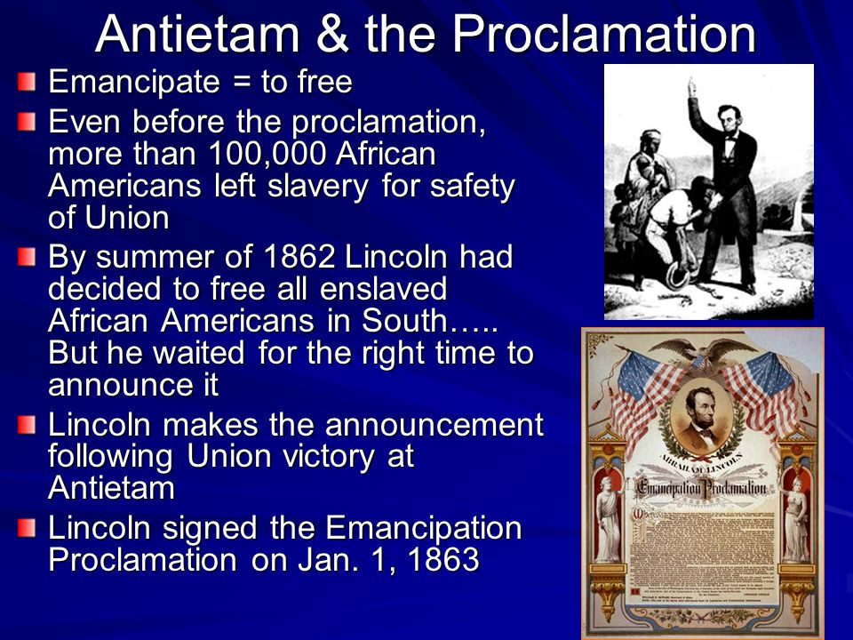 Antietam & the Proclamation