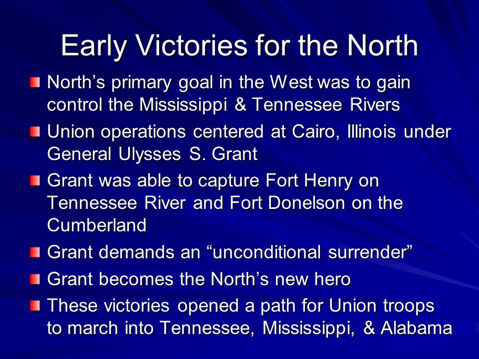Early Victories for the North