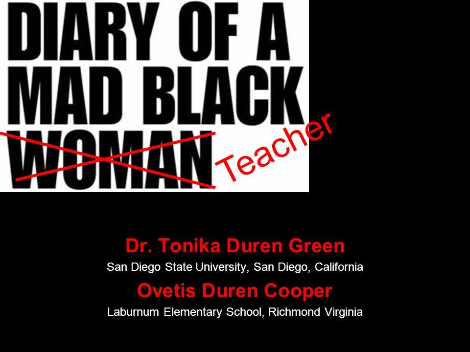 Teacher Dr. Tonika Duren Green Ovetis Duren Cooper