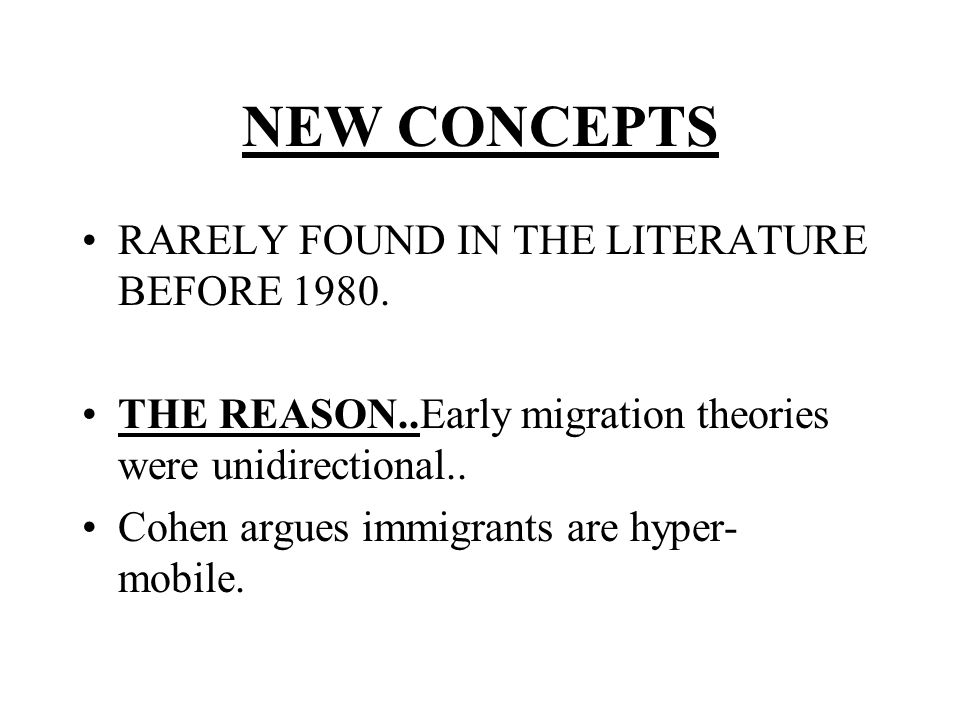 NEW CONCEPTS RARELY FOUND IN THE LITERATURE BEFORE 1980.