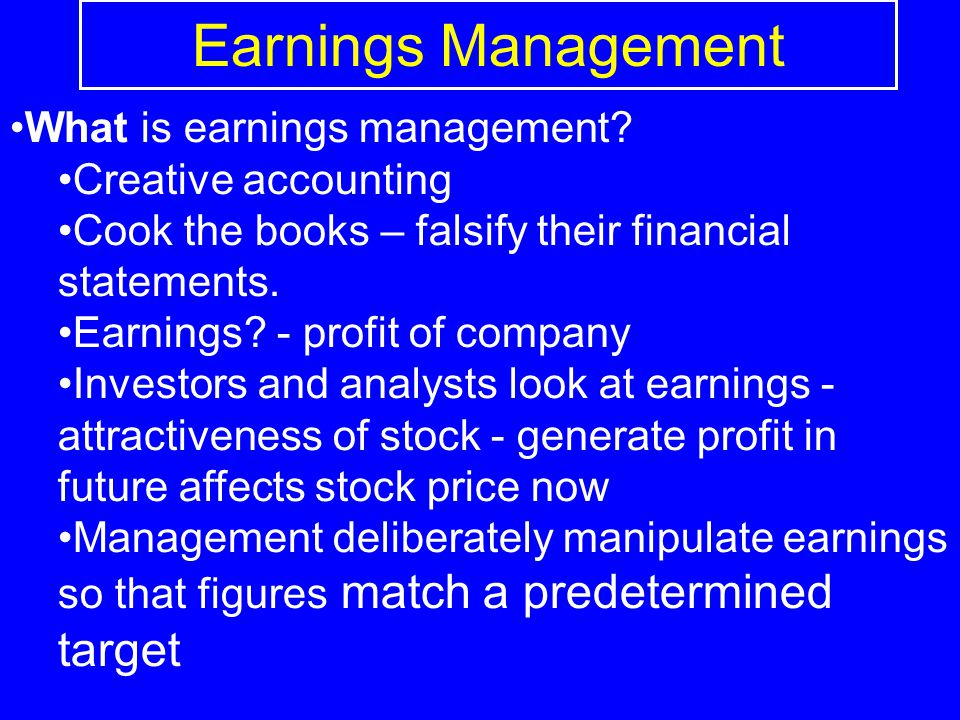 Earnings Management What is earnings management Creative accounting