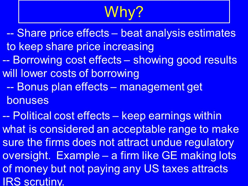 Why -- Share price effects – beat analysis estimates to keep share price increasing.