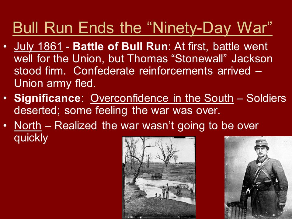 Bull Run Ends the Ninety-Day War