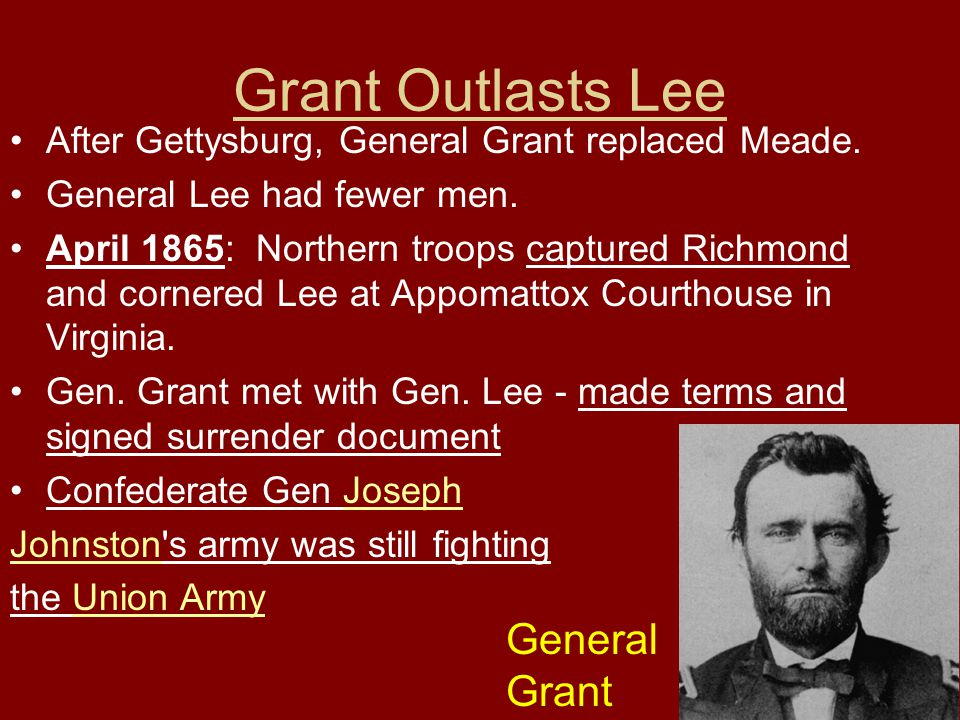Grant Outlasts Lee General Grant