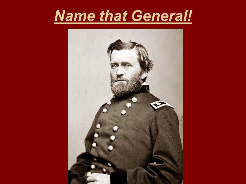 Name that General!