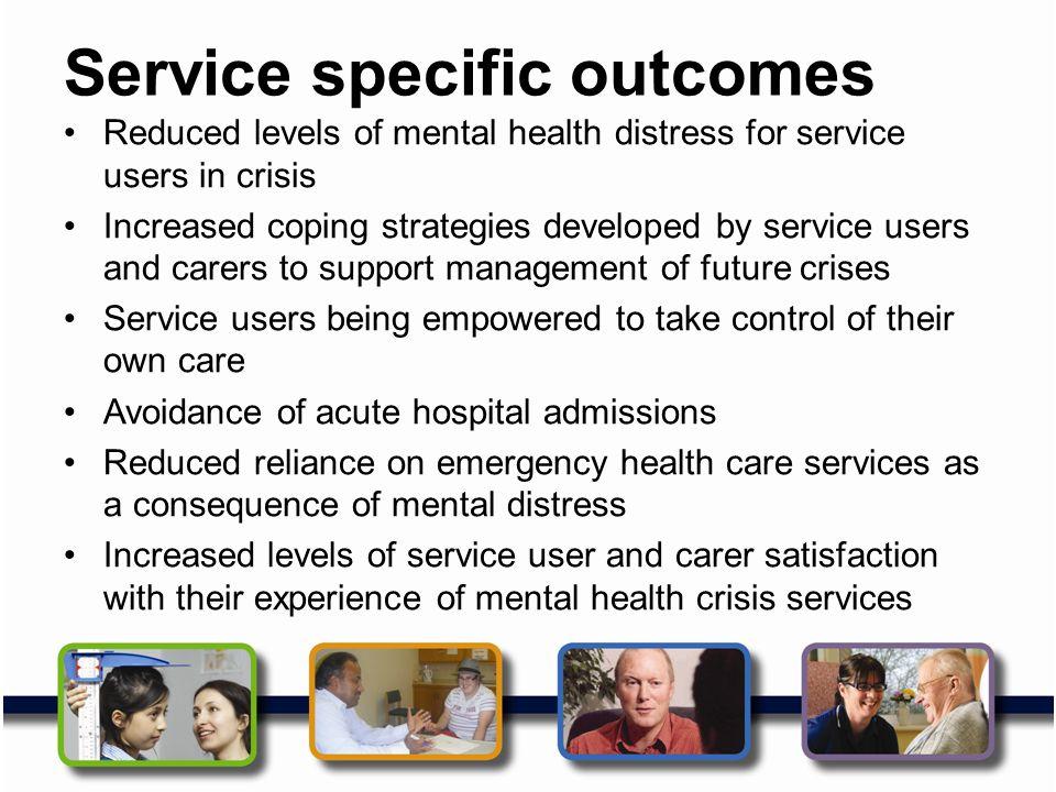 Service specific outcomes