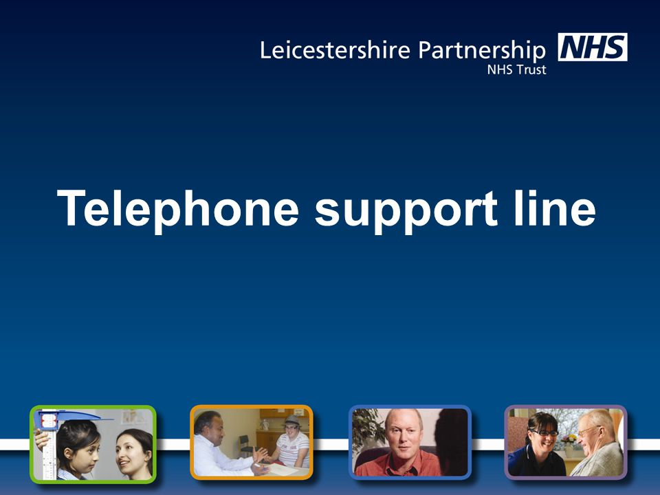 Telephone support line