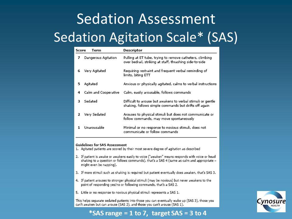 Sedation Assessment Sedation Agitation Scale* (SAS)