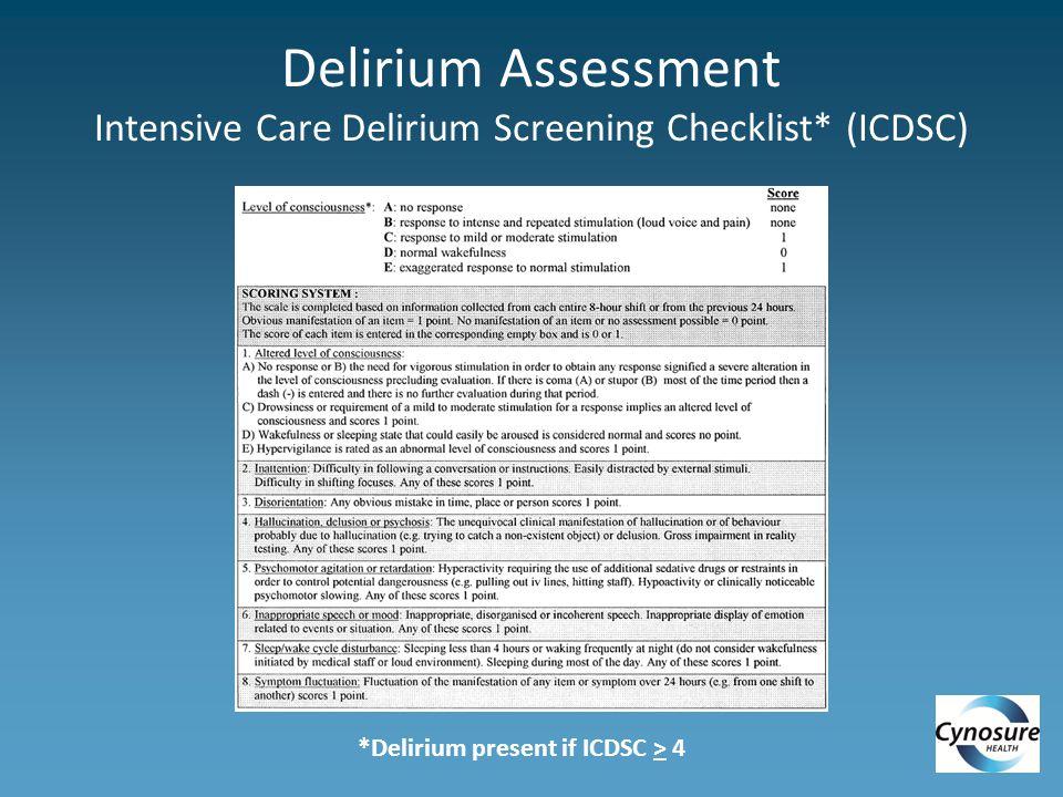 Delirium Assessment Intensive Care Delirium Screening Checklist