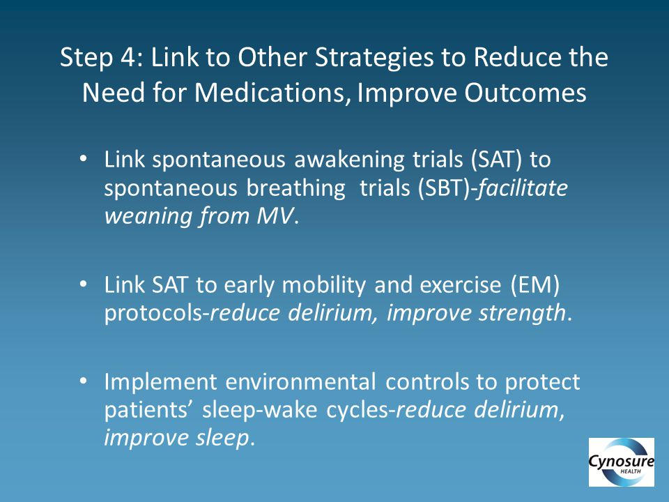 Step 4: Link to Other Strategies to Reduce the Need for Medications, Improve Outcomes