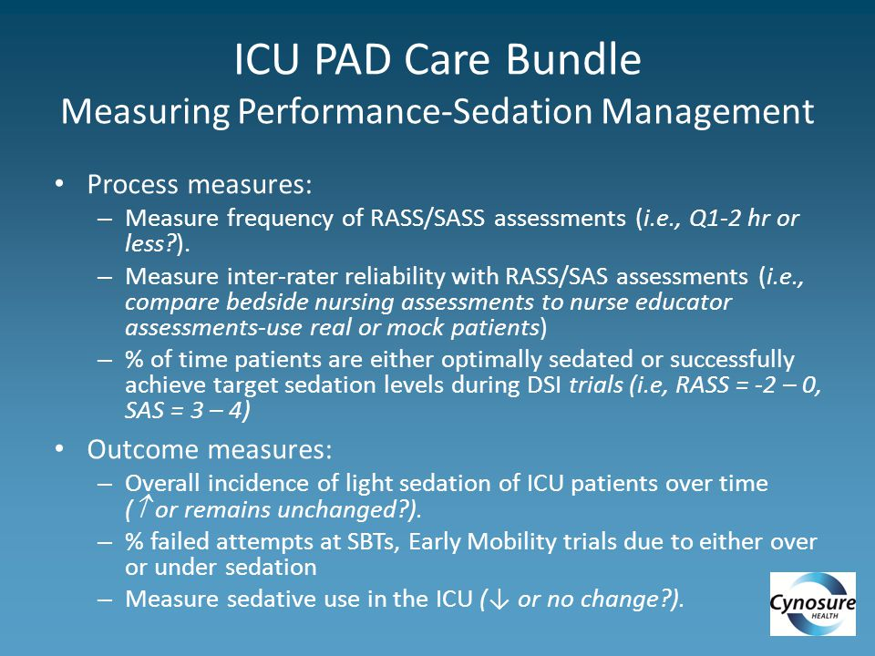 ICU PAD Care Bundle Measuring Performance-Sedation Management