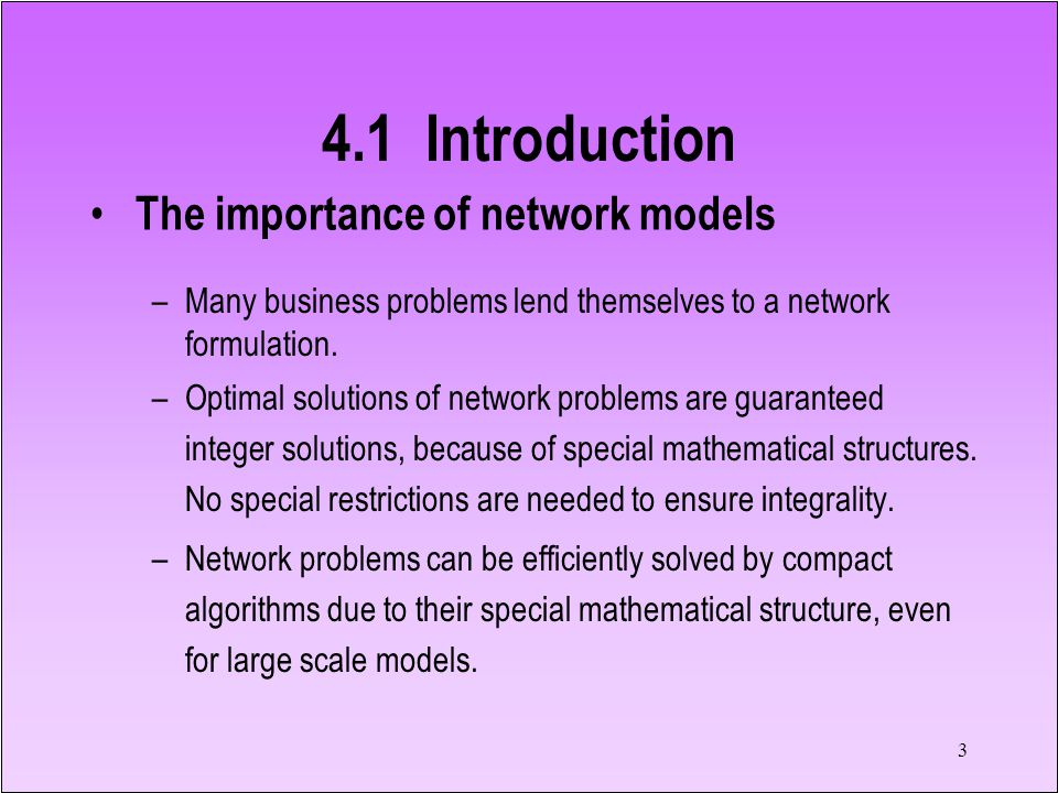 4.1 Introduction The importance of network models