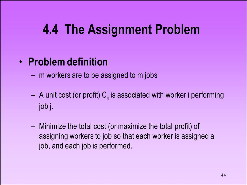 4.4 The Assignment Problem