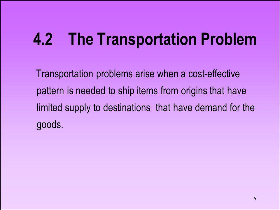 4.2 The Transportation Problem