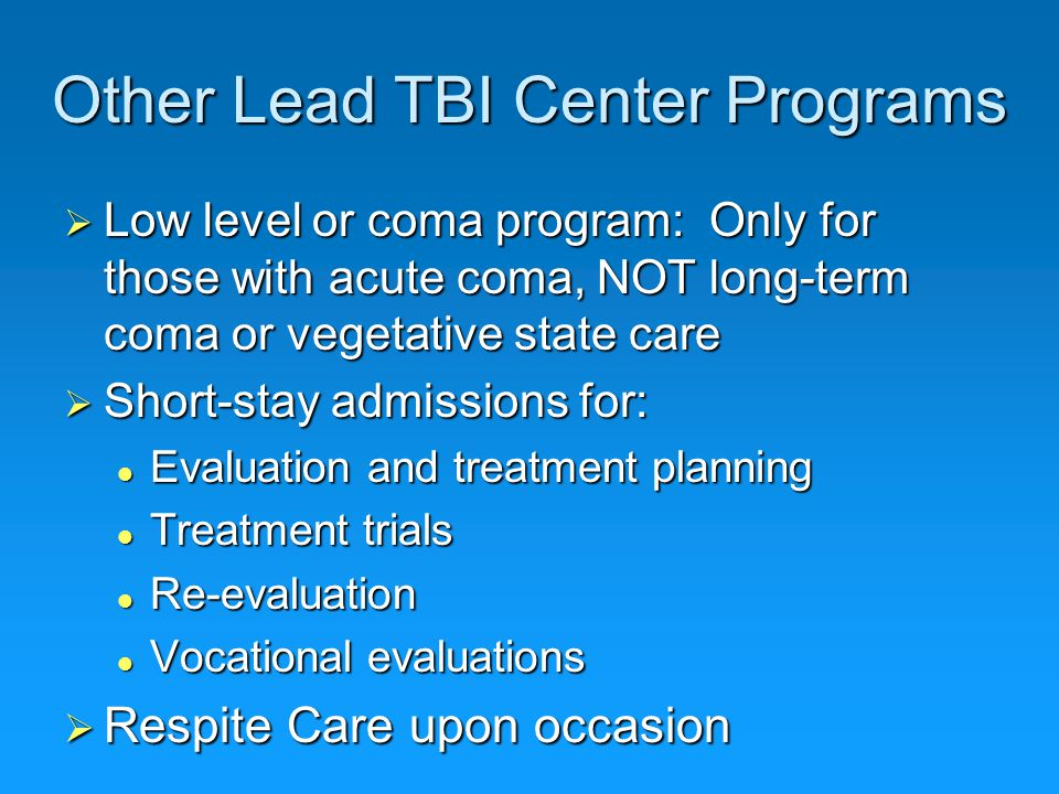 Other Lead TBI Center Programs