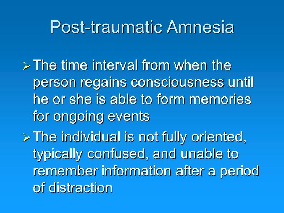 Post-traumatic Amnesia