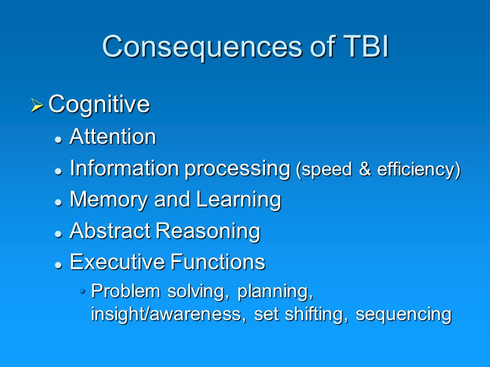 Consequences of TBI Cognitive Attention