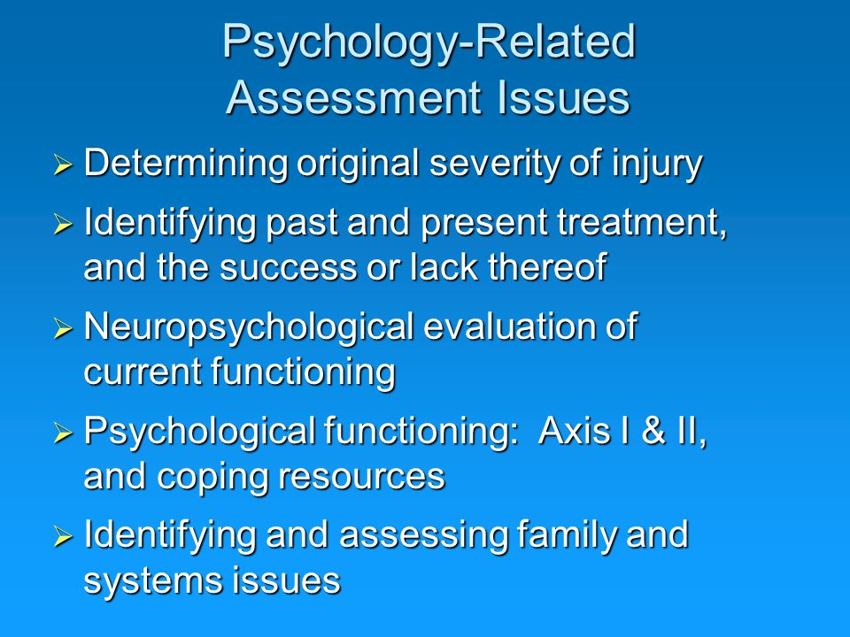 Psychology-Related Assessment Issues