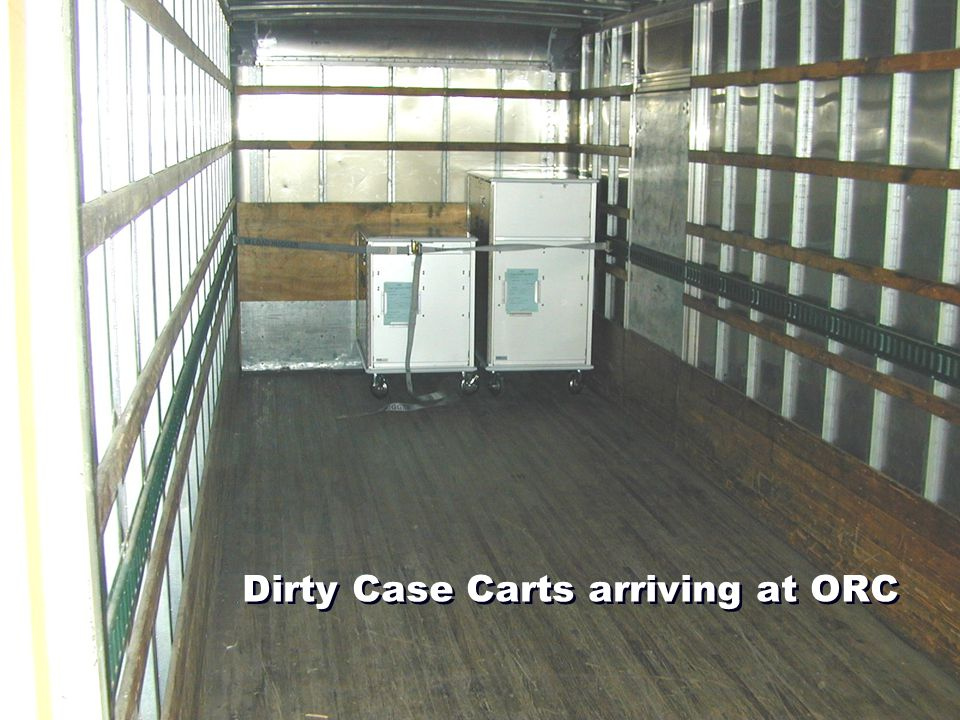 Dirty Case Carts arriving at ORC