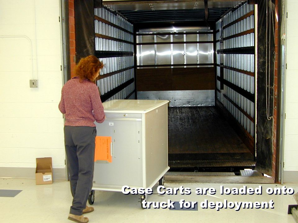 Case Carts are loaded onto truck for deployment
