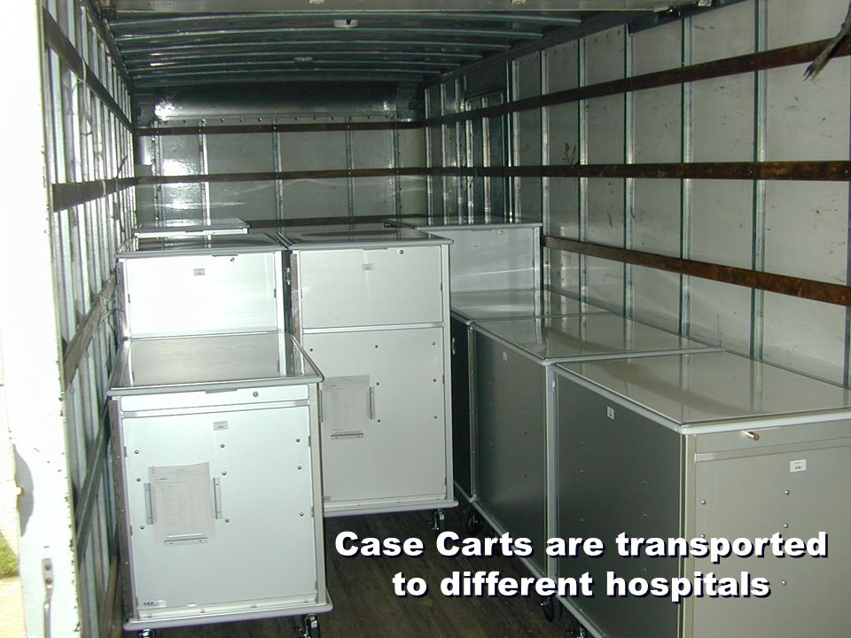 Case Carts are transported to different hospitals