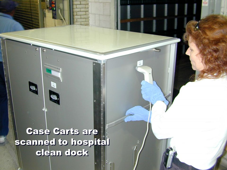 Case Carts are scanned to hospital clean dock