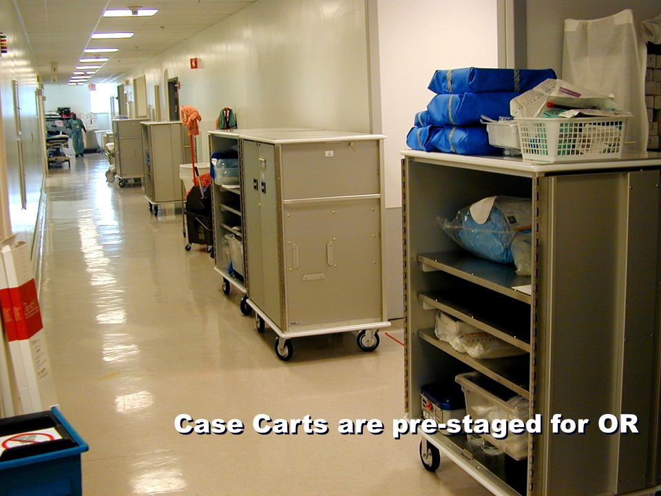Case Carts are pre-staged for OR