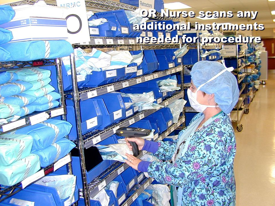 OR Nurse scans any additional instruments needed for procedure