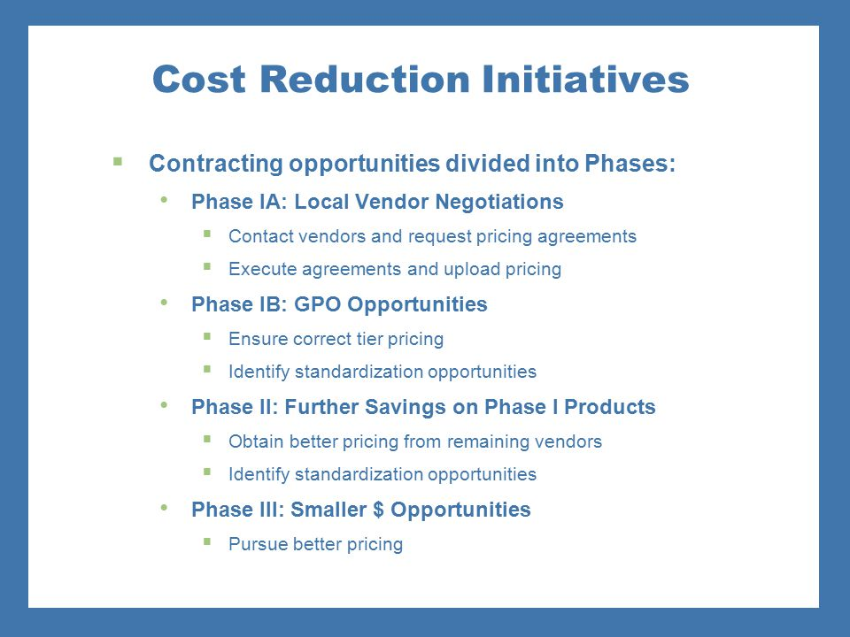 Cost Reduction Initiatives