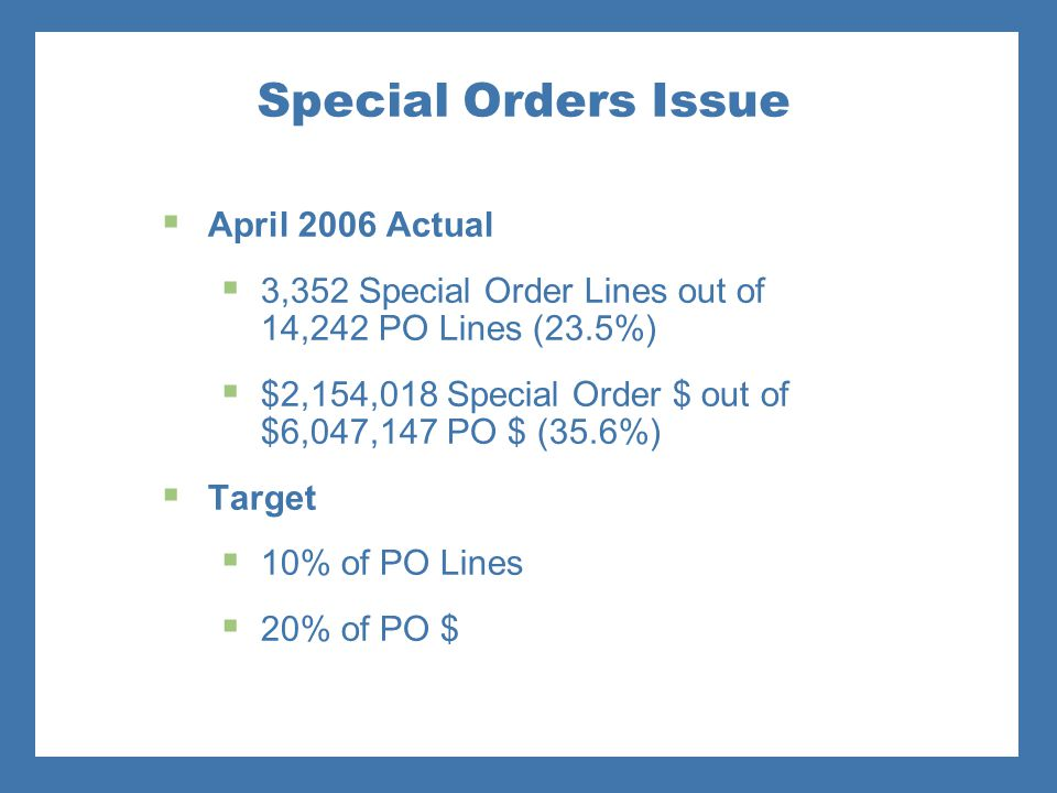 Special Orders Issue April 2006 Actual