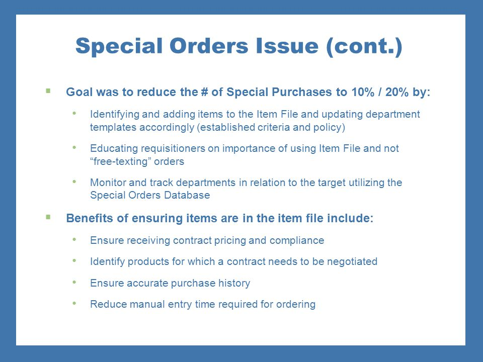 Special Orders Issue (cont.)