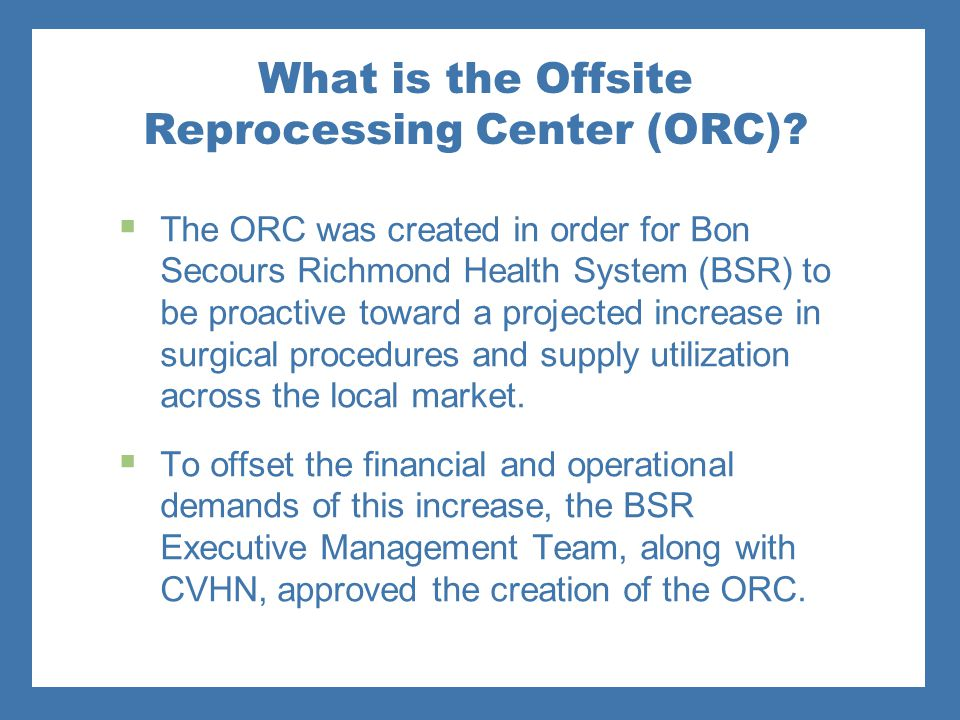 What is the Offsite Reprocessing Center (ORC)