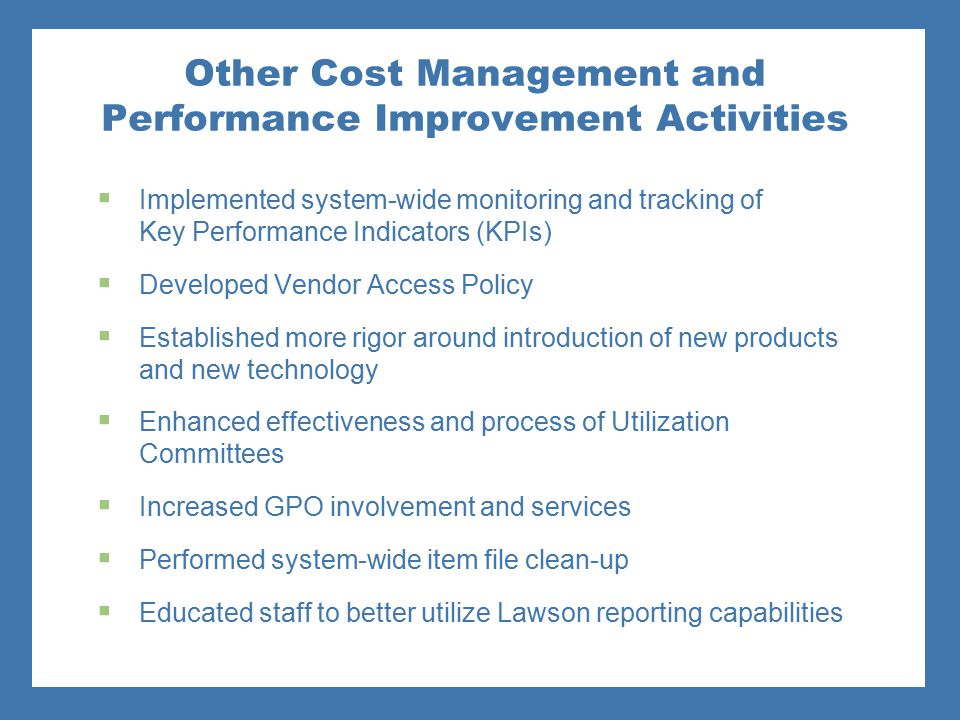 Other Cost Management and Performance Improvement Activities
