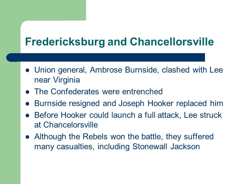 Fredericksburg and Chancellorsville