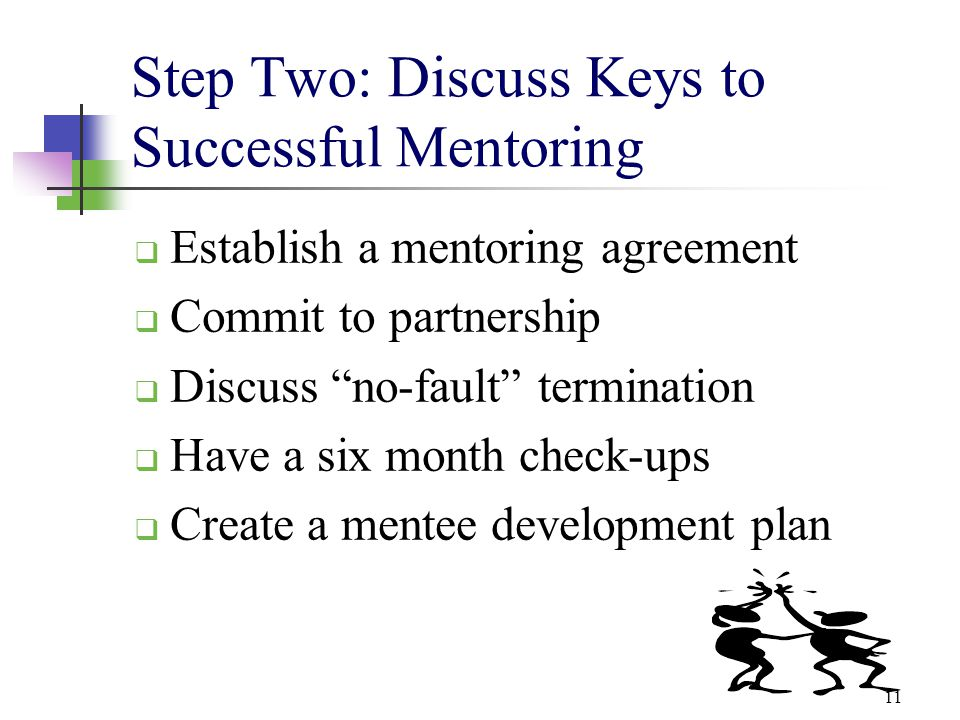 Step Two: Discuss Keys to Successful Mentoring