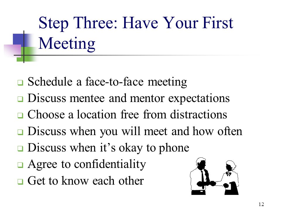 Step Three: Have Your First Meeting