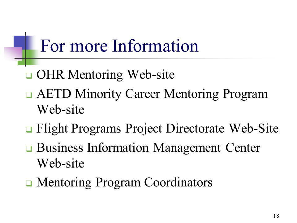 For more Information OHR Mentoring Web-site