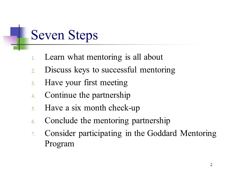 Seven Steps Learn what mentoring is all about