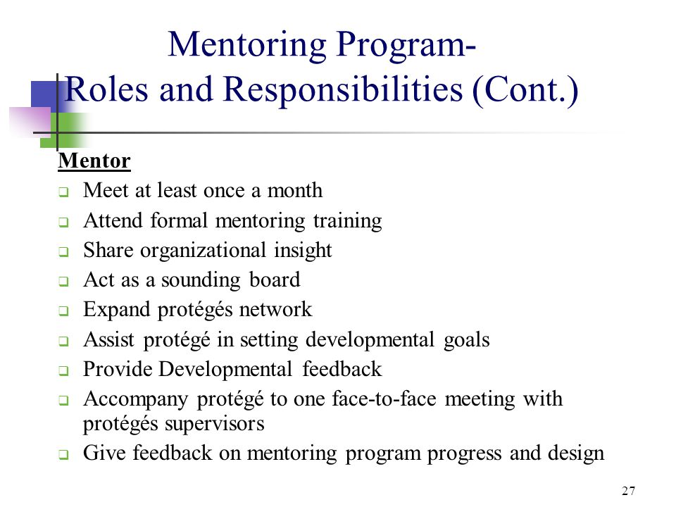 Mentoring Program- Roles and Responsibilities (Cont.)