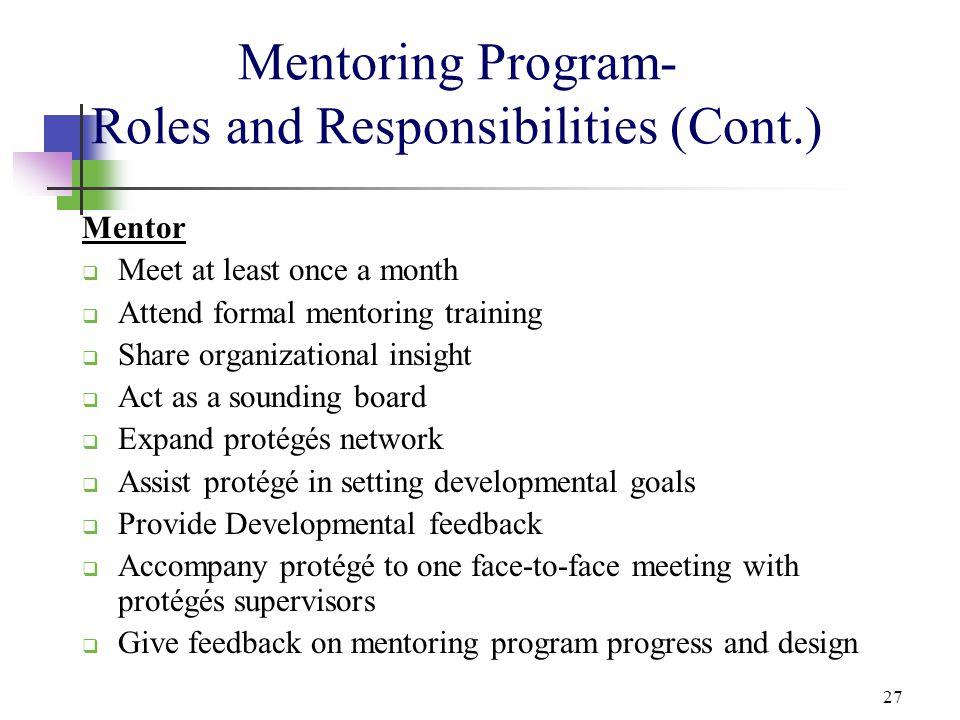 Mentoring Program- Roles and Responsibilities (Cont.)