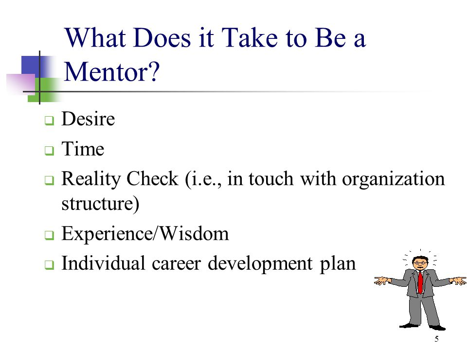 What Does it Take to Be a Mentor