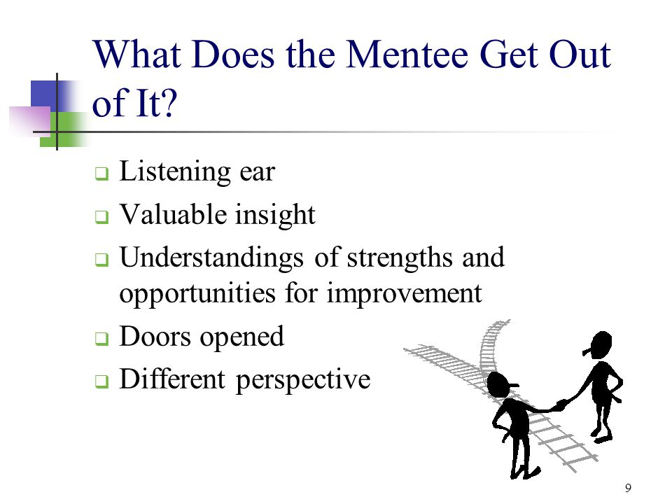 What Does the Mentee Get Out of It