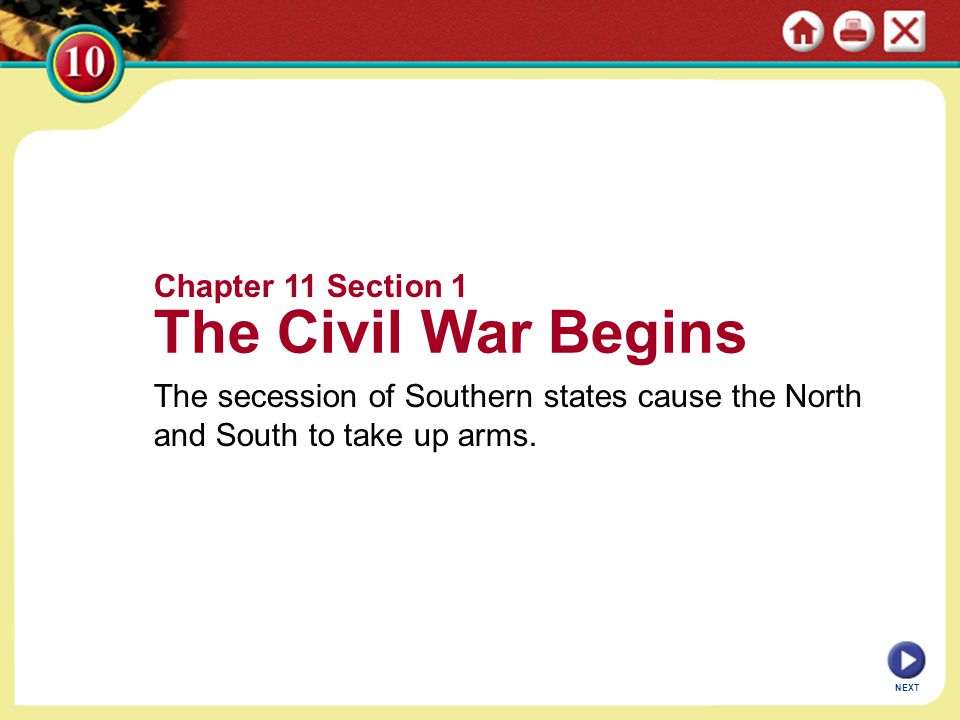 The Civil War Begins Chapter 11 Section 1