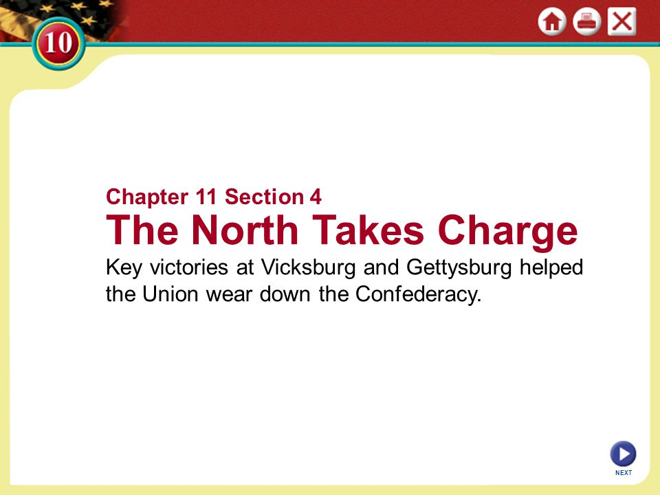 The North Takes Charge Chapter 11 Section 4