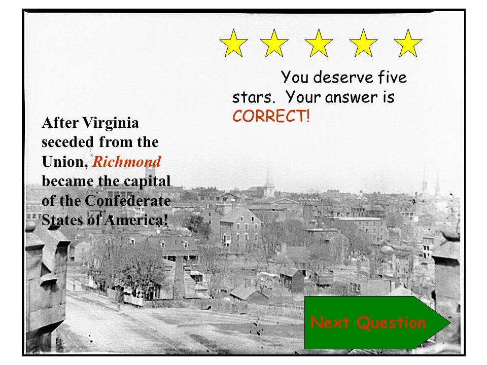 You deserve five stars. Your answer is CORRECT!