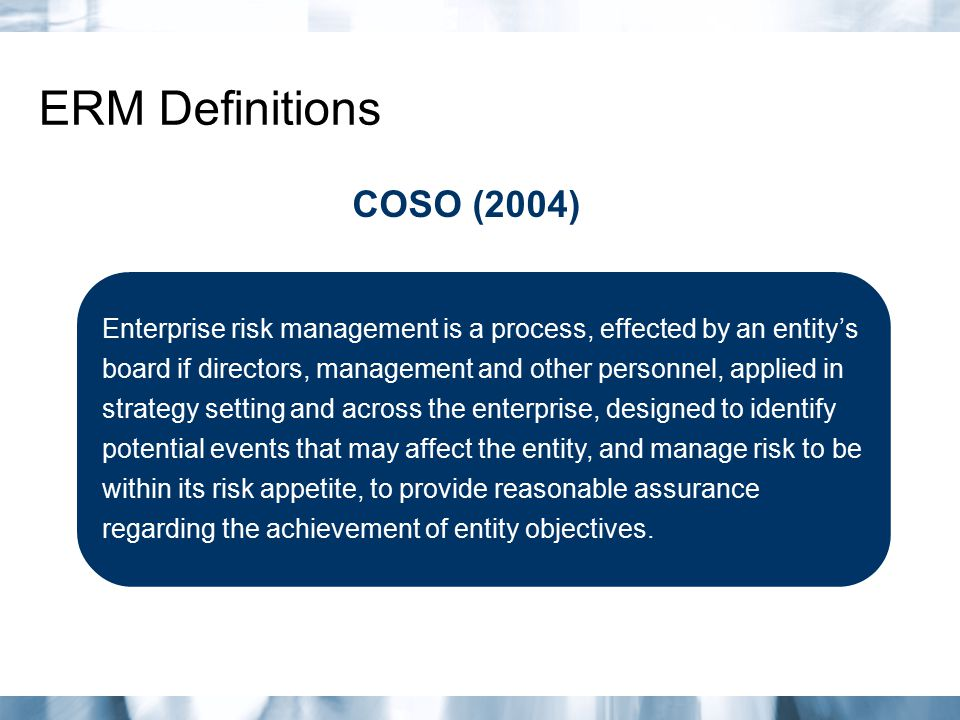 ERM Definitions COSO (2004)