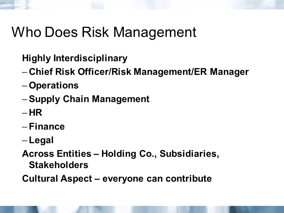 Who Does Risk Management