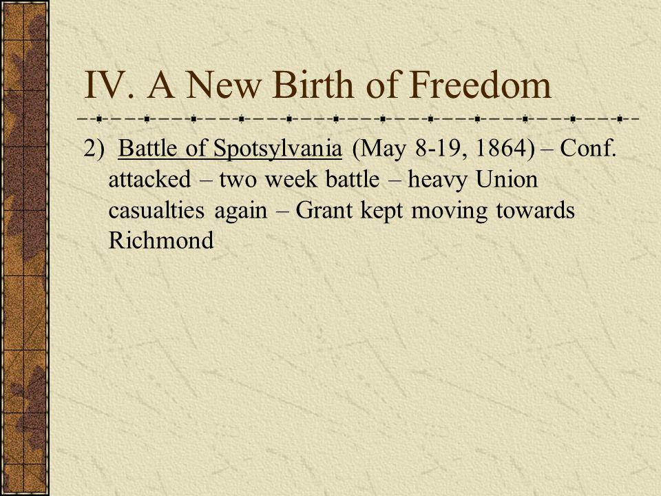 IV. A New Birth of Freedom