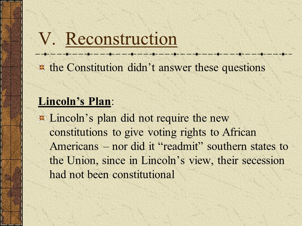 V. Reconstruction the Constitution didn't answer these questions